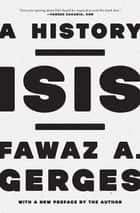 ISIS - A History ebook by Fawaz A. Gerges