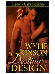 Destiny by Design ebook by Wylie Kinson