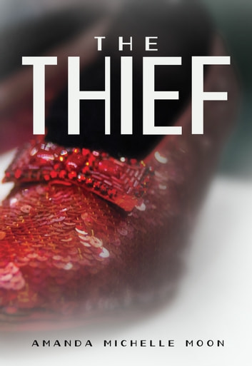 The Thief ebook by Amanda Michelle Moon