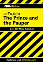 CliffsNotes on Twain's The Prince and the Pauper ebook by L. David Allen, James L. Roberts