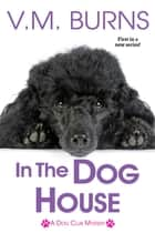 In the Dog House ebook by