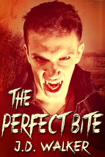The Perfect Bite ebook by J.D. Walker