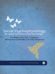 Social Psychophysiology for Social and Personality Psychology ebook by Dr. James J. Blascovich,Dr Eric Vanman,Wendy Berry Mendes,Dr. Sally S. Dickerson