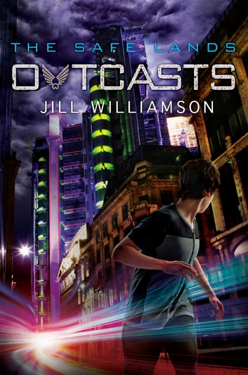 Outcasts ebook by Jill Williamson