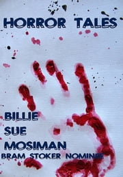 HORROR TALES ebook by Billie Sue Mosiman