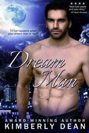 Dream Man ebook by Kimberly Dean