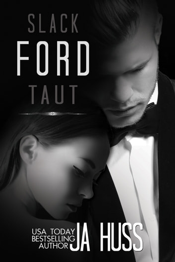 FORD: SLACK/TAUT BUNDLE - Rook & Ronin Spin-off ebook by J.A. Huss