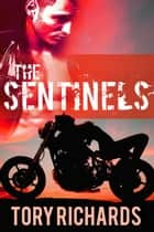 The Sentinels ebook by Tory Richards