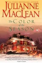 The Color of the Season eBook por Julianne MacLean