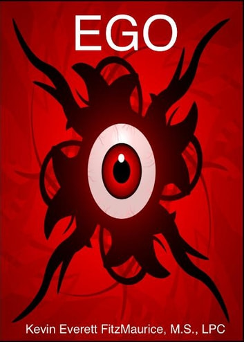Ego ebook by Kevin Everett FitzMaurice