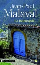 La Retournade ebook by Jean-Paul MALAVAL