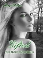 Gifted ebook by Jenny Phillips