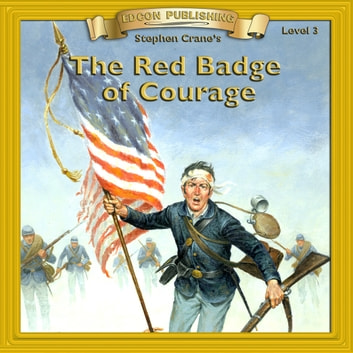 The Red Badge of Courage - 10 Chapter Classics audiobook by Stephen Crane