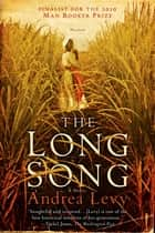 The Long Song - A Novel ebook by Andrea Levy