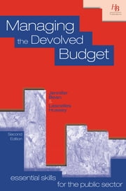 Managing the Devolved Budget ebook by Jennifer Bean,Lascelles Hussey