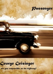 Passenger ebook by George Geisinger