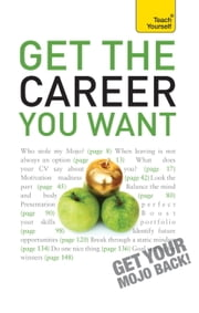 Get The Career You Want: Teach Yourself ebook by Karen Mannering