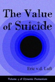 The Value of Suicide ebook by Eric v.d. Luft