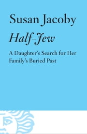 Half-Jew ebook by Susan Jacoby
