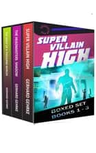 The Supervillain High Boxed Set 電子書 by Gerhard Gehrke