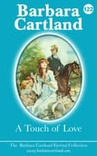 122. A Touch Of Love ebook by Barbara Cartland