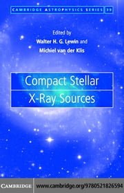 Compact Stellar X-ray Sources ebook by Kobo.Web.Store.Products.Fields.ContributorFieldViewModel