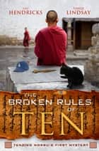 The Broken Rules of Ten ebook by Gay Hendricks, Tinker Lindsay
