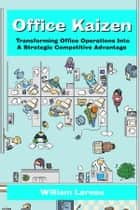 Office Kaizen ebook by William Lareau