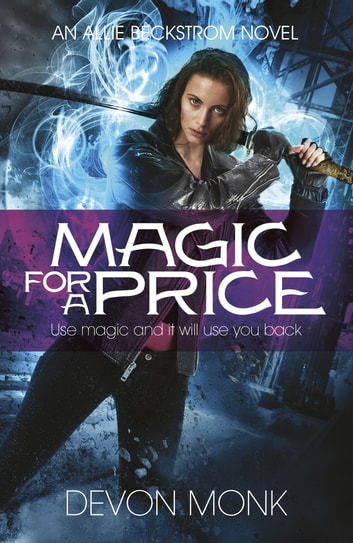 Magic for a Price ebook by Devon Monk