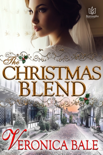The Christmas Blend ebook by Veronica Bale