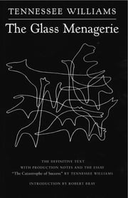 The Glass Menagerie ebook by Tennessee Williams,Robert Bray