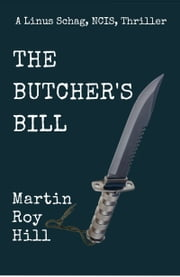 The Butcher's Bill ebook by Martin Roy Hill