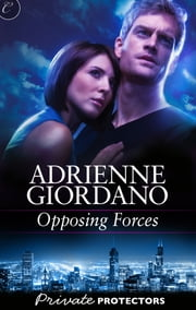 Opposing Forces ebook by Adrienne Giordano