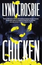 Chicken ebook by Lynn Crosbie