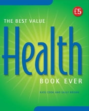 Best Value Health Book Ever! ebook by Cook, Kate