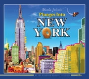 Uncle John's Plunges into New York ebook by Bathroom Readers' Institute