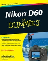 Nikon D60 For Dummies ebook by Julie Adair King
