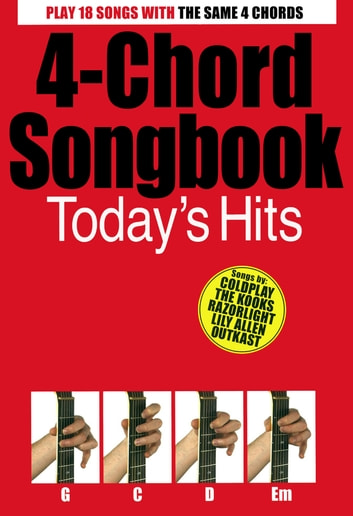 4-Chord Songbook: Today's Hits