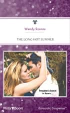 The Long Hot Summer ebook by Wendy Rosnau