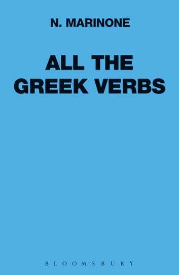 All the Greek Verbs ebook by N. Marinone
