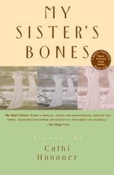 My Sister's Bones ebook by Cathi Hanauer