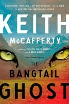 The Bangtail Ghost - A Sean Stranahan Mystery ebook by Keith McCafferty