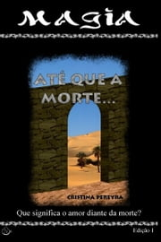 Até que a morte... ebook by Cristina Pereyra