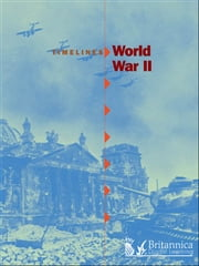 World War II ebook by Nathaniel Harris,Britannica Digital Learning