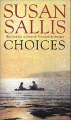 Choices ebook by Susan Sallis