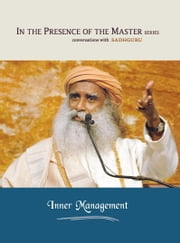 Inner Management - In the Presence of the Master ebook by Sadhguru