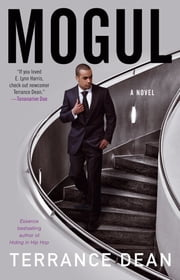 Mogul - A Novel ebook by Terrance Dean