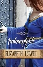 Médiéval - 1 ebook by Elizabeth Lowell