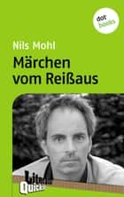 Märchen vom Reißaus - Literatur-Quickie - Band 66 ebook by Nils Mohl