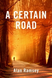 A Certain Road ebook by Alan Ramsey